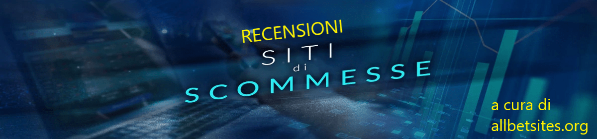 Recensioni siti scommesse e bookmakers online